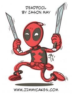 deadpool, cartoon, silly, low brow, jason may, jasonmayart, jimmycakes, sketch, whatever i want to draw wednesday, marvel, image